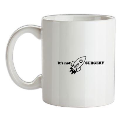 CHEAP It is not Rocket Surgery mug. 24074192225 – Novelty T-Shirts