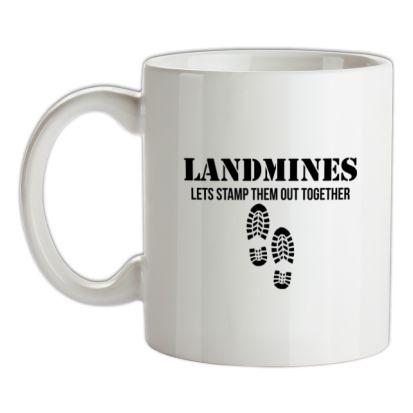CHEAP Landmines lets stamp them out together mug. 24074192617 – Novelty T-Shirts