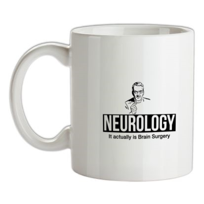 CHEAP Neurology it actually is brain surgery mug. 24074193241 – Novelty T-Shirts