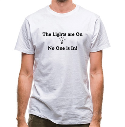 CHEAP The lights are on No One is in classic fit. 25414498085 – Novelty T-Shirts