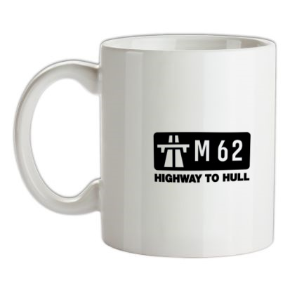 CHEAP M62 Highway to Hull mug. 24074191055 – Novelty T-Shirts