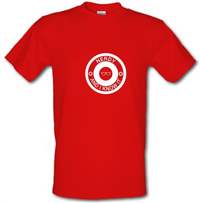 CHEAP Nerdy and I Know it male t-shirt. 722373342 – Novelty T-Shirts