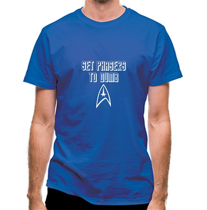 CHEAP Set Phasers to Dumb classic fit. 25414497225 – Novelty T-Shirts