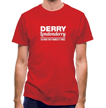 CHEAP Derry Londonderry – So Good They named it twice classic fit. 25414491733 – Novelty T-Shirts
