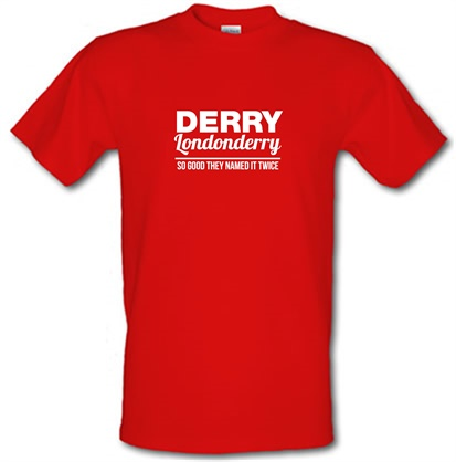 CHEAP Derry Londonderry – So Good They named it twice male t-shirt. 728991220 – Novelty T-Shirts