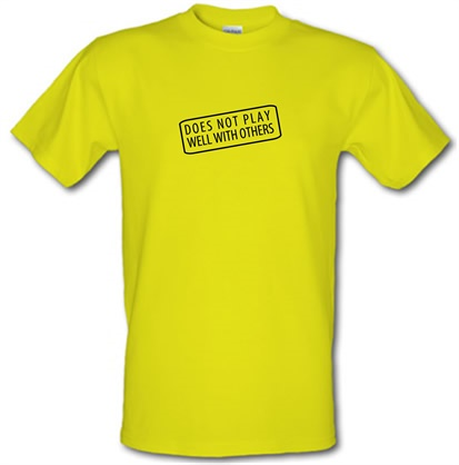 CHEAP Does Not Play Well With Others male t-shirt. 728991222 – Novelty T-Shirts