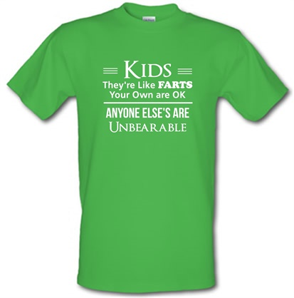 CHEAP kids are like farts – your own are ok anyone elses are unbearable male t-shirt. 730227870 – Novelty T-Shirts
