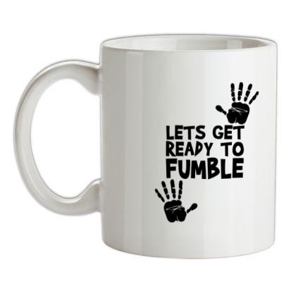 CHEAP Lets Get Ready to Fumble mug. 24074192683 – Novelty T-Shirts