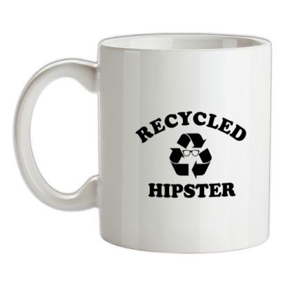 CHEAP recycled hipster mug. 24074193765 – Novelty T-Shirts