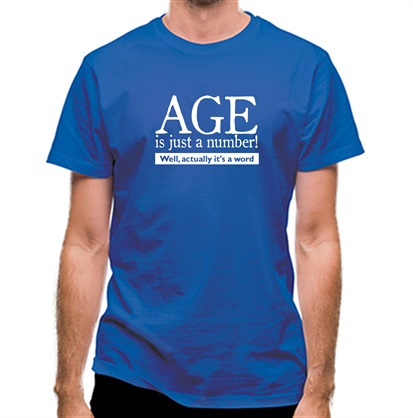 CHEAP age is just a number- actually its a word classic fit. 25414490297 – Novelty T-Shirts
