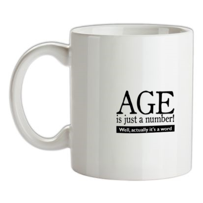 CHEAP age is just a number- actually its a word mug. 24074188339 – Novelty T-Shirts