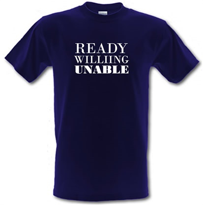 CHEAP Ready Willing Unable male t-shirt. 743916504 – Novelty T-Shirts