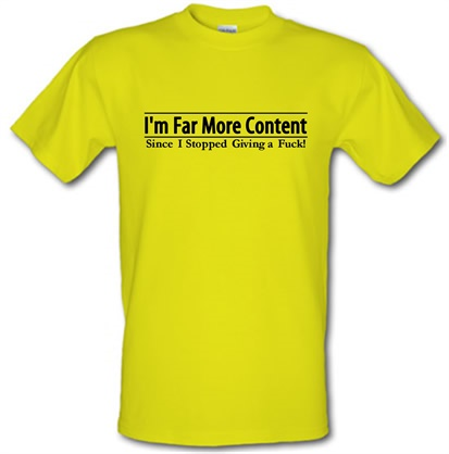 CHEAP I'm Far More Content since I stopped giving a fuck! male t-shirt. 743916492 – Novelty T-Shirts