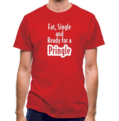 CHEAP fat single and ready for a pringle classic fit. 25414492443 – Novelty T-Shirts