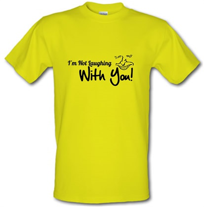 CHEAP i'm not laughing with you! male t-shirt. 745832166 – Novelty T-Shirts