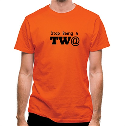 CHEAP Stop Being a Tw@ classic fit. 25414497711 – Novelty T-Shirts