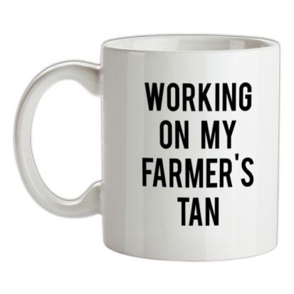 CHEAP Working On My Farmer's Tan mug. 24074195081 – Novelty T-Shirts
