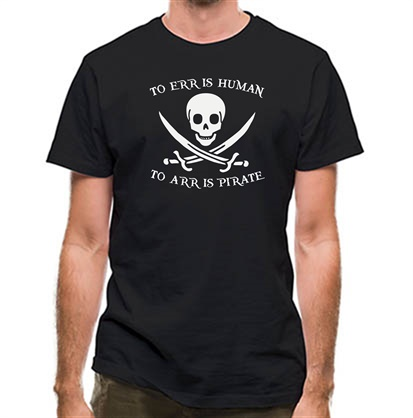 CHEAP To Err Is Human To Arr is Pirate classic fit. 25414498375 – Novelty T-Shirts