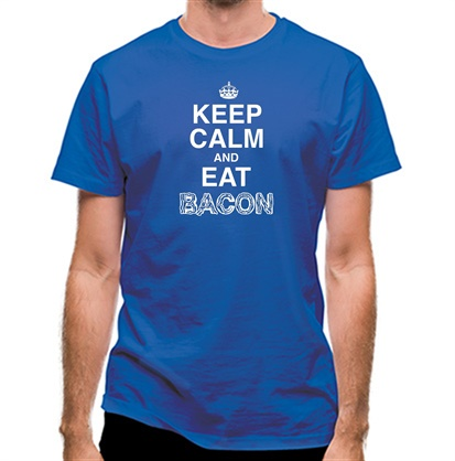 CHEAP Keep Calm And Eat Bacon classic fit. 25414494943 – Novelty T-Shirts