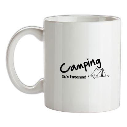 CHEAP Camping It's Intense! mug. 24074189165 – Novelty T-Shirts