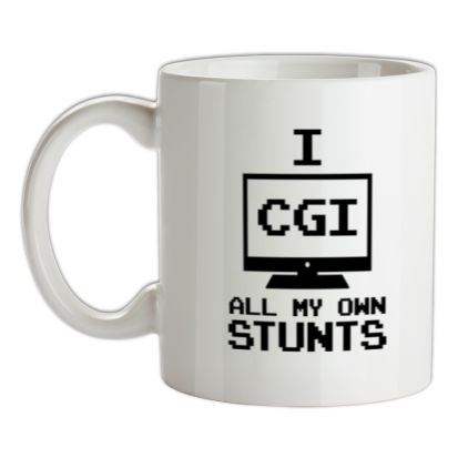 CHEAP I CGI All My Own Stunts mug. 24074191309 – Novelty T-Shirts