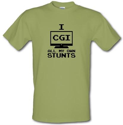 CHEAP I CGI All My Own Stunts male t-shirt. 751786872 – Novelty T-Shirts