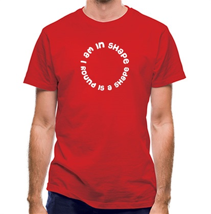 CHEAP I am in shape round is a shape classic fit. 25414493451 – Novelty T-Shirts