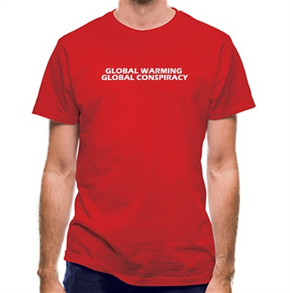 CHEAP Global warming global conspiracy classic fit. 25414492893 – Novelty T-Shirts