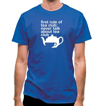 CHEAP First Rule Of Tea Club classic fit. 25414492533 – Novelty T-Shirts