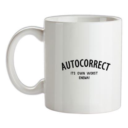 CHEAP Autocorrect – its own worst enema mug. 24074188563 – Novelty T-Shirts