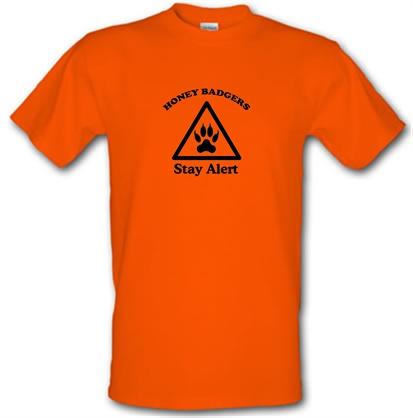 Honey Badgers - Stay Alert! male t-shirt.