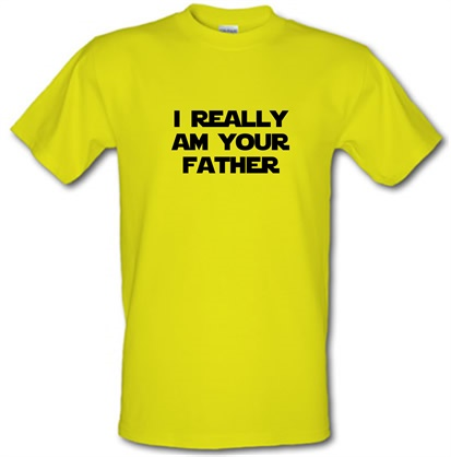 i really am your father male t-shirt.