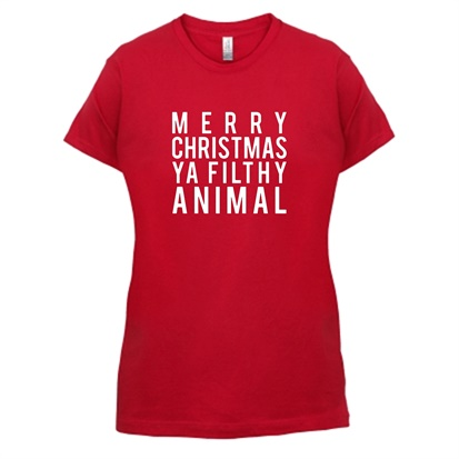 Merry Christmas Ya Filthy Animal T Shirt By Chargrilled
