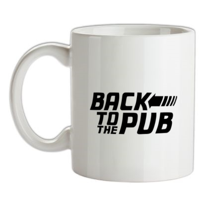 CHEAP Back To The Pub mug. 24074188605  Novelty T-Shirts