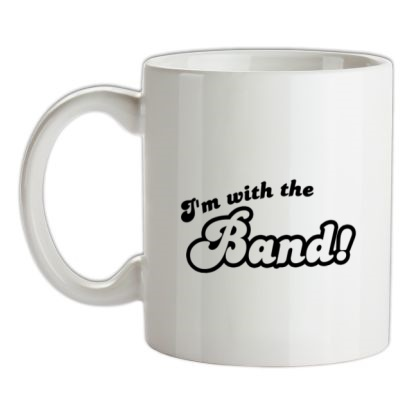 CHEAP I'm With The Band! mug. 24074192007  Novelty T-Shirts