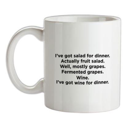 CHEAP I'm Having Wine/Fruit For Dinner mug. 24074191839  Novelty T-Shirts