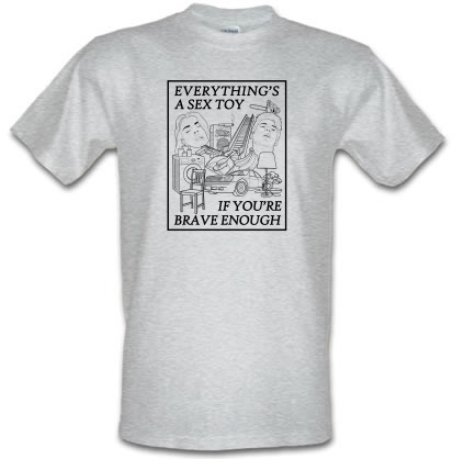 CHEAP Everything's A Sex Toy If You're Brave Enough male t-shirt. 3604372655  Novelty T-Shirts