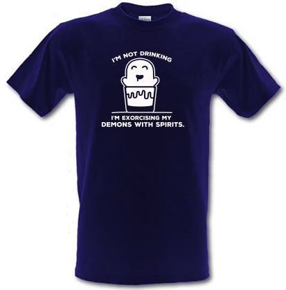 CHEAP I'm Not Drinking I'm Exorcising My Demons With Spirits male t-shirt. 3631259181  Novelty T-Shirts
