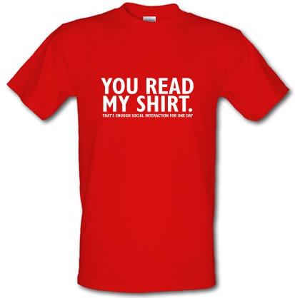 CHEAP You Read My Shirt That's Enough Social Interaction male t-shirt. 24074195655  Novelty T-Shirts