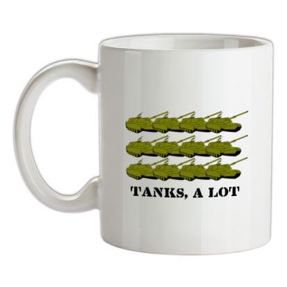 CHEAP Tanks A Lot mug. 24074194313  Novelty T-Shirts
