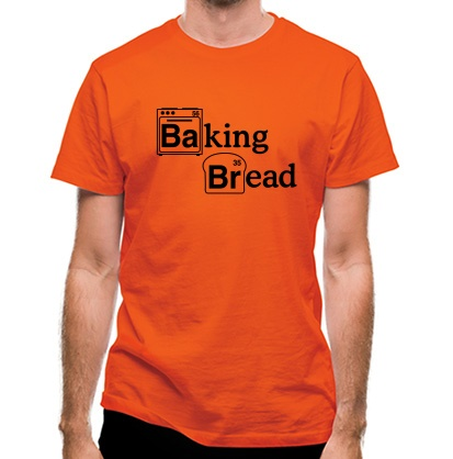 CHEAP Baking Bread classic fit. 25414490619  Novelty T-Shirts