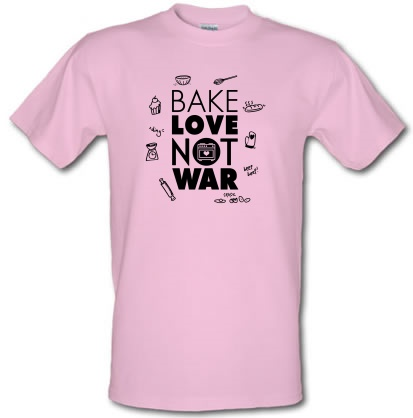 CHEAP Bake Love Not War male t-shirt. 3640861083  Novelty T-Shirts