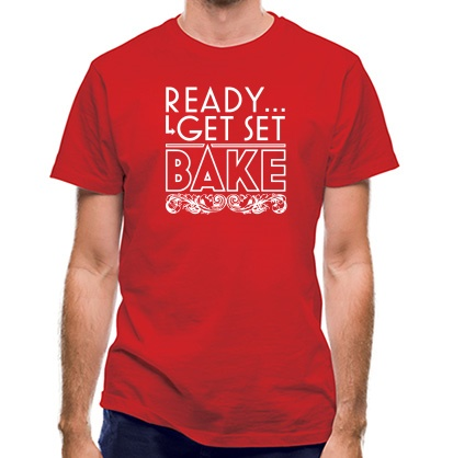 CHEAP Ready Get Set Bake classic fit. 25414496865  Novelty T-Shirts