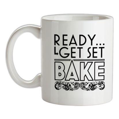 CHEAP Ready Get Set Bake mug. 24074193747  Novelty T-Shirts