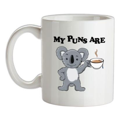 CHEAP My Puns Are Koala Tee mug. 24074193171  Novelty T-Shirts