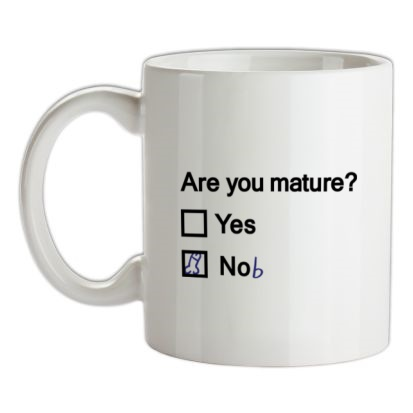 CHEAP Are You Mature? mug. 24074188491  Novelty T-Shirts