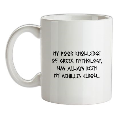 CHEAP My Poor Knowledge Of Greek History Has Always Been My Achilles Elbow mug. 24074193169  Novelty T-Shirts