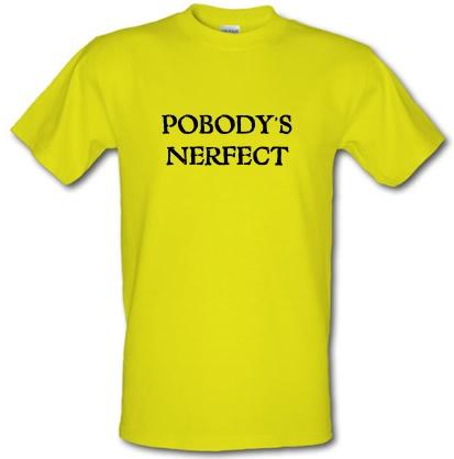 CHEAP Pobody's Nerfect male t-shirt. 3688281203  Novelty T-Shirts