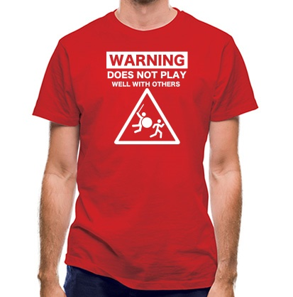 CHEAP Warning Does Not Play Well With Others classic fit. 25414498707  Novelty T-Shirts