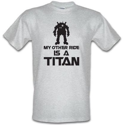 CHEAP My Other Ride Is A Titan male t-shirt. 3696399603  Novelty T-Shirts